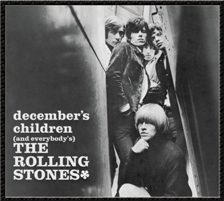 December´s Children (and everybody´s)  rolling stones, GRRR!, Doom And Doom, universal music, the rolling stones, 50 aniversario, cincuenta, stones, grrr, comprar, discos, albums, Mick Jagger, Keith Richards, Charlie Watts, Ronnie Wood