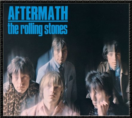 Aftermath  rolling stones, GRRR!, Doom And Doom, universal music, the rolling stones, 50 aniversario, cincuenta, stones, grrr, comprar, discos, albums, Mick Jagger, Keith Richards, Charlie Watts, Ronnie Wood